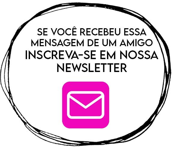 Receba a newsletter
