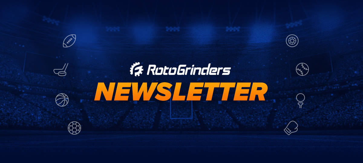 RotoGrinders Newsletter