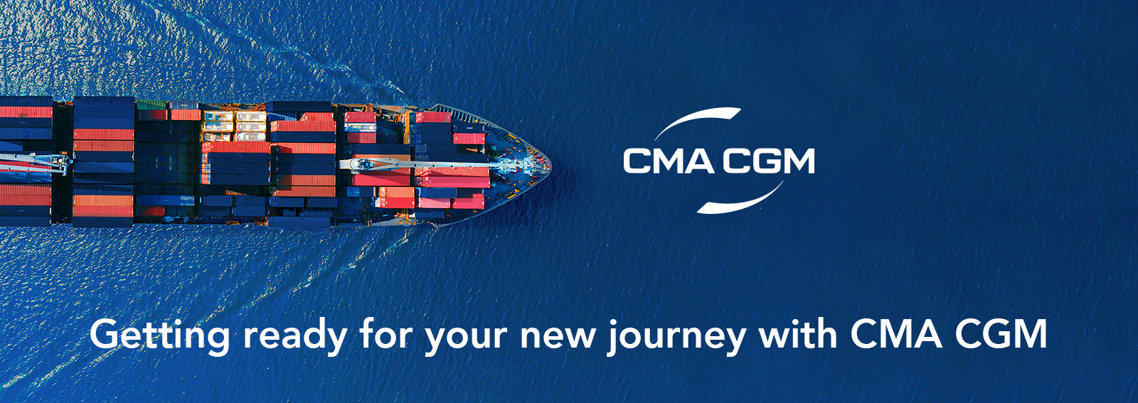 Getting ready for your new journey with CMA CGM