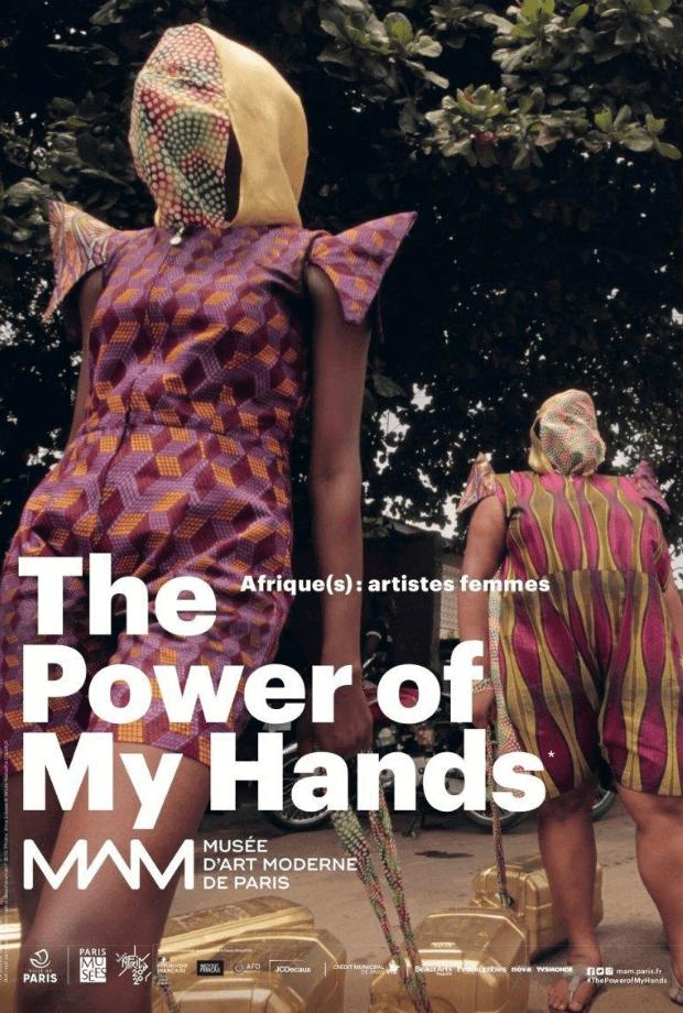 Exposition THE POWER OF MY HANDS, AFRIQUE(S) : ARTISTES FEMMES au Musée d'Art Moderne de Paris