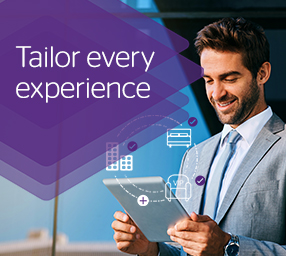 Tailor every experience.