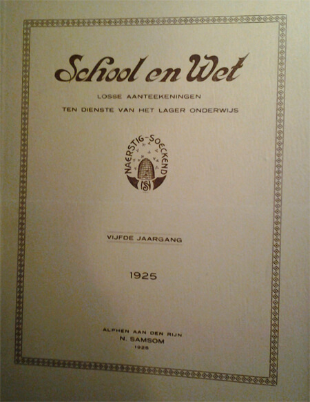 Eerste uitgave van het tijdschrift School en Wet